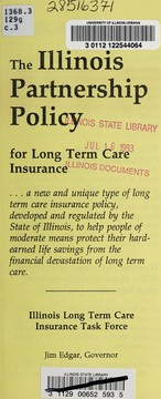Cover of: The Illinois partnership policy for long term care insurance | Illinois. Governor