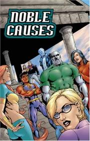 Cover of: Noble Causes Volume 2 | Jay Faerber