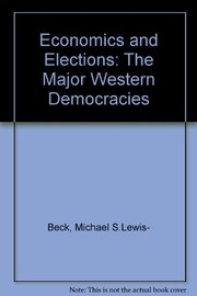 Cover of: Economics and elections | Michael S. Lewis-Beck