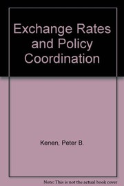 Cover of: Exchange rates and policy coordination
