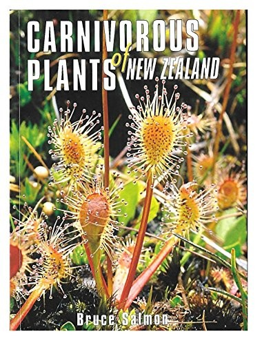 Carnivorous Plants of New Zealand by Bruce Salmon