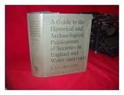 Cover of: A guide to the historical and archaeological publications of societies in England and Wales, 1901-1933