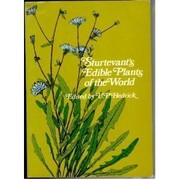 Cover of: Sturtevant's edible plants of the world