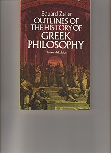 Outlines of the history of Greek philosophy by Eduard Zeller