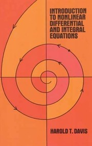 Cover of: Introduction to nonlinear differential and integral equations