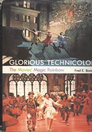Cover of: Glorious Technicolor: The Movies' Magic Rainbow | Fred E. Basten