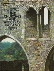 Cover of: The churches and abbeys of Ireland | Brian De Breffny