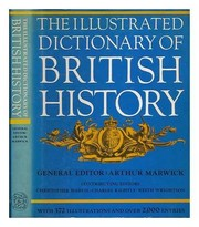 Cover of: The Illustrated dictionary of British history |