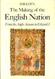 Cover of: The making of the English nation | H. R. Loyn
