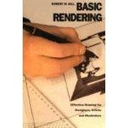 Cover of: Basic rendering | Robert W. Gill