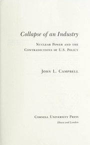 Cover of: Collapse of an industry | John L. Campbell