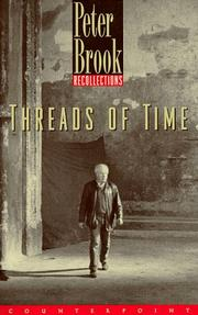 Cover of: Threads of Time | Peter Brook
