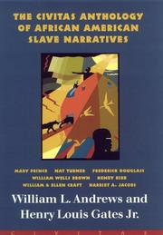 Cover of: The Civitas anthology of African American slave narratives