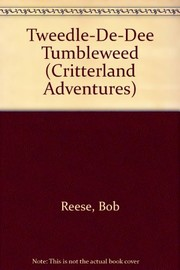 Cover of: Tweedle-de-dee tumbleweed