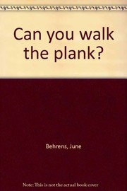 Cover of: Can you walk the plank?