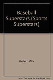 Cover of: Baseball superstars | Mike Herbert