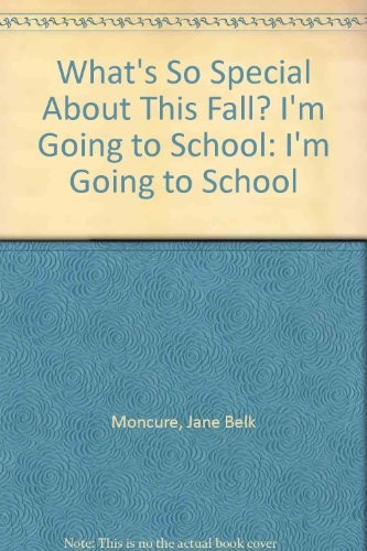What's so special about this fall? by Jane Belk Moncure