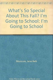Cover of: What's so special about this fall? | Jane Belk Moncure