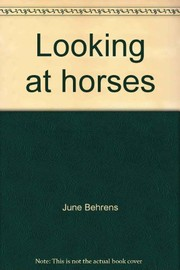 Cover of: Looking at horses