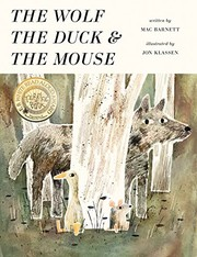 Cover of: The Wolf, the Duck, and the Mouse