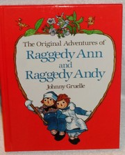 Cover of: The original adventures of Raggedy Ann and Raggedy Andy