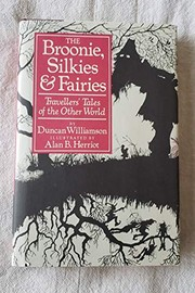 Cover of: The broonie, silkies & fairies | Duncan Williamson