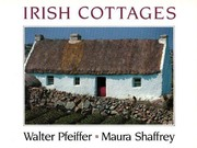 Cover of: Irish cottages | Walter Pfeiffer