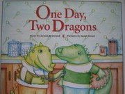 Cover of: One day, two dragons | Lynne Bertrand