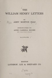 Cover of: The William Henry letters | Abby Morton Diaz