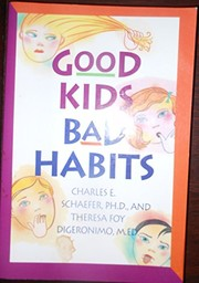 Cover of: Good kids/bad habits