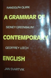 Cover of: A Grammar of contemporary English | Randolph Quirk, Sidney Greenbaum, Geoffrey Leech, Jan Svartvik