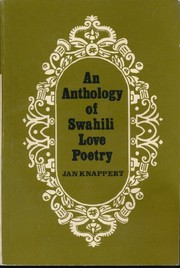 Cover of: An anthology of Swahili love poetry. | Knappert, Jan.