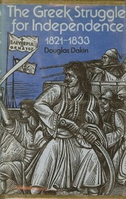 Cover of: The Greek struggle for independence, 1821-1833
