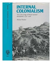 Cover of: Internal colonialism | Michael Hechter