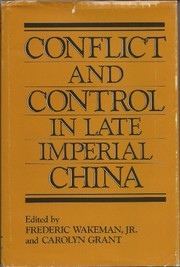 Cover of: Conflict and control in late Imperial China