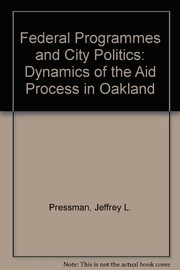 Cover of: Federal programs and city politics | Jeffrey L. Pressman
