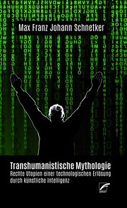 "[Cover ""Transhumanistische Mythologie""]"