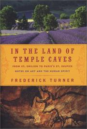 Cover of: IN THE LAND OF TEMPLE CAVES: From St. Emilion to Paris's St. Sulpice