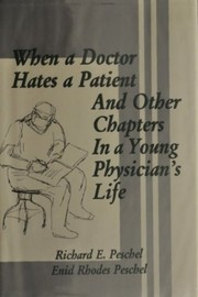 Cover of: When a doctor hates a patient, and other chapters in a young physician