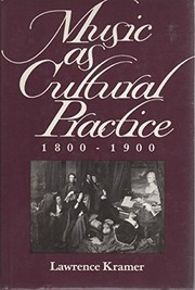 Cover of: Music as cultural practice, 1800-1900