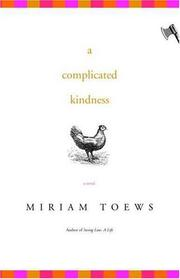 Cover of: A complicated kindness | Miriam Toews