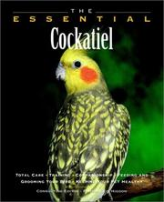 Cover of: The Essential Cockatiel (Essential (Howell)) | Pamela Leis Higdon