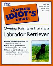 Cover of: The Complete Idiot's Guide to Labrador Retrievers