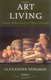 Cover of: The Art of Living: Socratic Reflections from Plato to Foucault (Sather Classical Lectures Book 61)