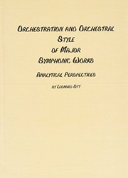Cover of: Orchestration and orchestral style of major symphonic works