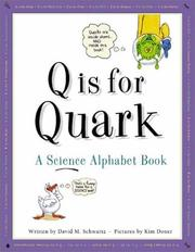 Cover of: Q Is for Quark | David M. Schwartz