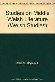 Cover of: Studies on Middle Welsh literature | Brynley F. Roberts