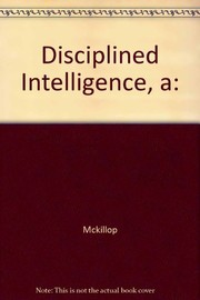 Cover of: A disciplined intelligence