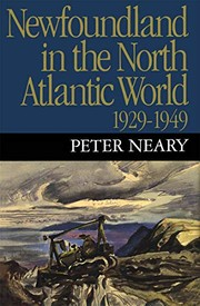 Cover of: Newfoundland in the North Atlantic world, 1929-1949
