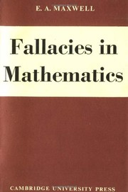 Cover of: Fallacies in mathematics | Maxwell, Edwin Arthur.